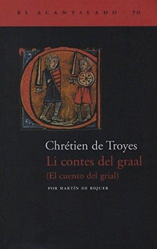 Li contes del graal (El Acantilado) por Chrétien de Troyes