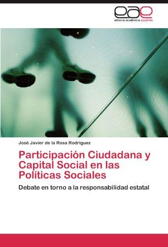 Participación Ciudadana y Capital Social en las Políticas Sociales