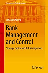 Bank Management and Control: Strategy, Capital and Risk Management (Management for Professionals)
