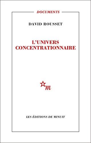 L'Univers concentrationnaire (Documents) par David Rousset