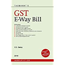 GST E-Way Bill (Enforced with Effect From 1-4-2018)(Amended upto 27-3-2018)