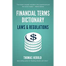 Financial Terms Dictionary - Laws & Regulations Explained (English Edition)