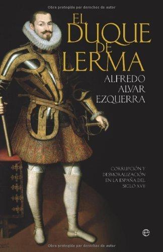 Portada del libro el Duque de Lerma (Historia (la Esfera))