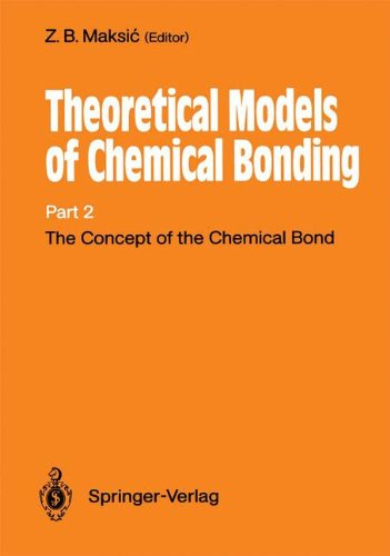 The Concept of the Chemical Bond: Theoretical Models of Chemical Bonding Part 2