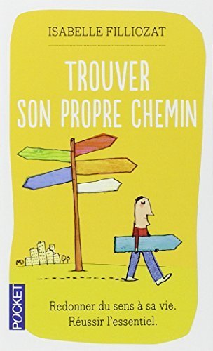 Trouver son propre chemin (French Edition) by Isabelle Filliozat (2004-09-09)