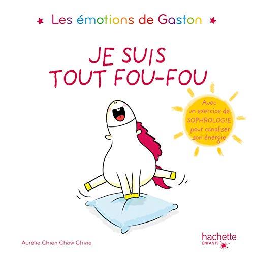 Gaston - Je suis tout fou-fou par  Aurélie Chien Chow Chine