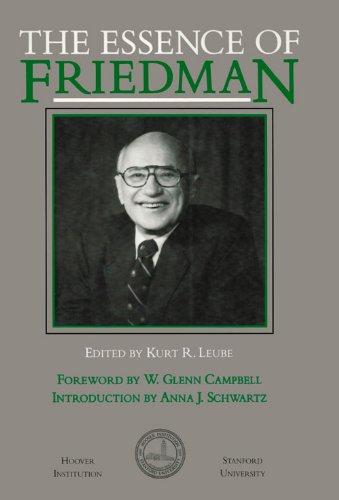 The Essence of Friedman (Hoover Publication) por Milton Friedman