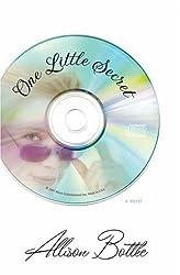 One Little Secret by Allison Bottke (2007-08-01)