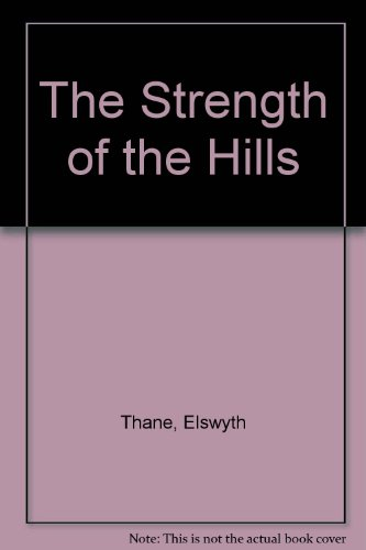 The Strength of the Hills