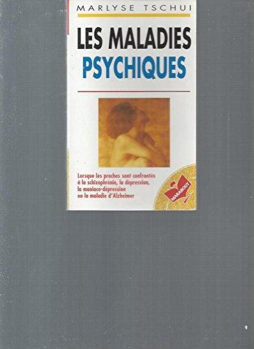 Les maladies psychiques par Marlyse Tschui