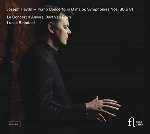 Haydn: Sinfonien Nr. 80 & 81 / Klavierkonzert in D-Dur Hob. XVIII:11