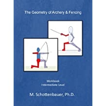 The Geometry of Archery & Fencing (English Edition)
