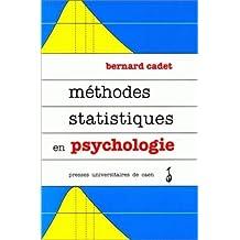 Méthodes statistiques en psychologie. Cours et Exercices