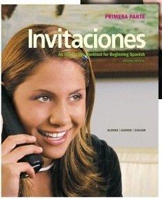Invitaciones (An Interactive Worktext for Beginning Spanish, Primera Parte) (2010-11-06)