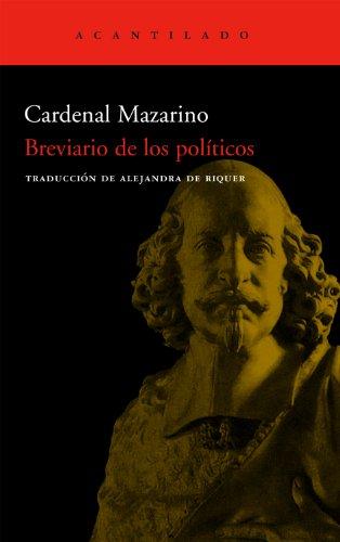 Breviario De Los Políticos (Cuadernos del Acantilado) por Cardenal Mazarino