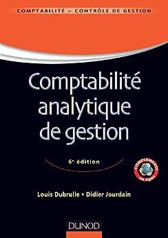 Comptabilité analytique de gestion - 6ème édition (Comptabilité - Contrôle de gestion)