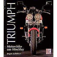 Triumph: Motorräder aus Hinckley