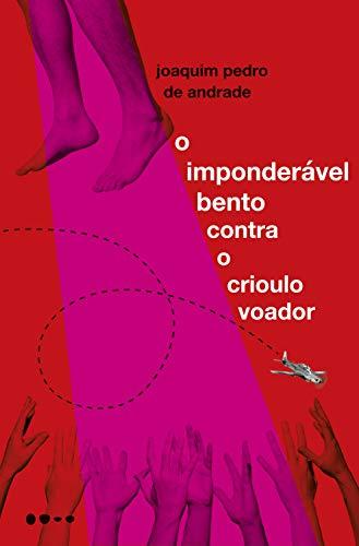 Libros De Cocina Descargar O imponderável Bento contra o crioulo voador Donde Epub