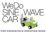 WeDo SINE WAVE CAR: THE YOSHIHITO'S CREATION BOOK