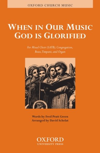 When in our music God is glorified: Vocal score
