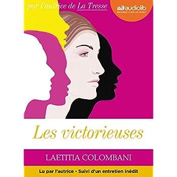 Les Victorieuses: Livre audio 1 CD MP3 - Suivi d'un entretien avec l'autrice