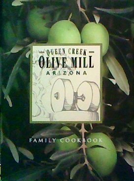 Creek Olive (Queen Creek Olive Mill Family Cookbook)