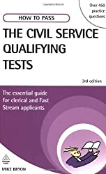 How to Pass the Civil Service Qualifying Tests: The Essential Guide for Clerical and Fast Stream Applicants by Mike Bryon (2007-06-03)