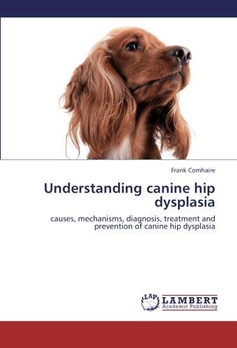 Understanding Canine Hip Dysplasia por Comhaire Frank