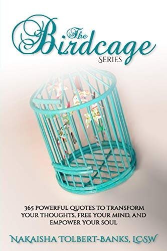 The Birdcage 365 Powerful Quotes To Transform Your Thoughts Free