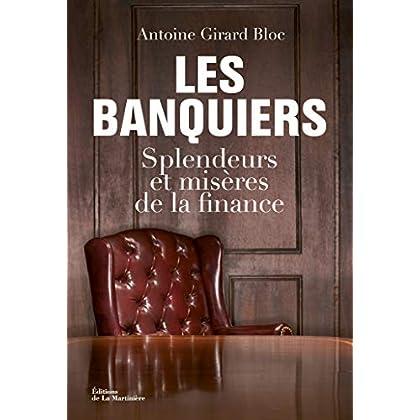 Les Banquiers. Splendeurs et misères de la finance (FICTION)