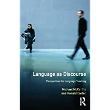 Language as Discourse: Perspectives for Language Teaching (Applied Linguistics and Language Study)