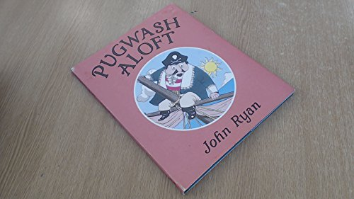 Pugwash aloft : a pirate story