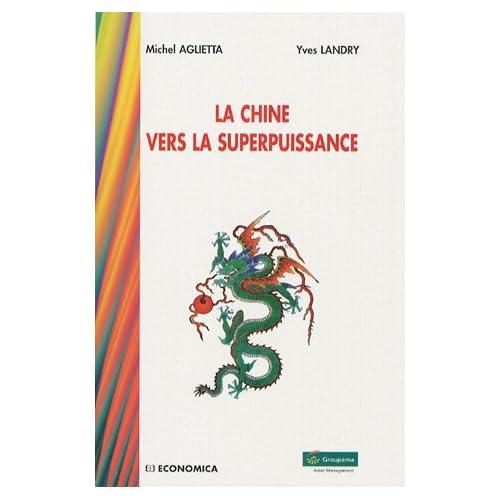La Chine vers la superpuissance