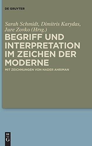 Begriff und Interpretation im Zeichen der Moderne