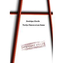 Marilyn Manson est une femme (histoire vraie)