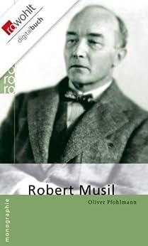 Robert Musil von [Pfohlmann, Oliver]