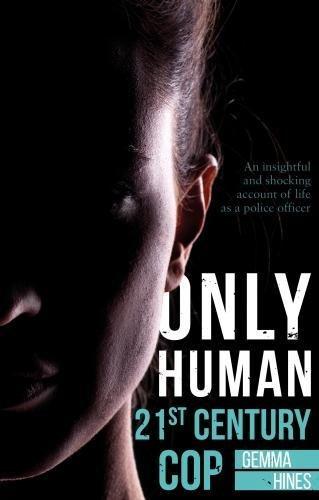 Only Human: 21st Century Cop por Gemma Hines