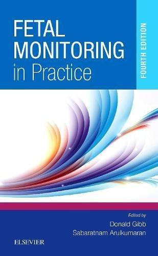 Fetal Monitoring in Practice, 4e