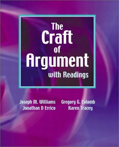 The Craft of Argument with Readings by Joseph M. Williams (2002-09-27)