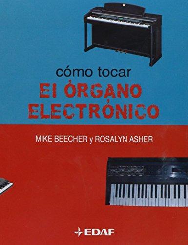 Como Tocar El Organo Electronico (Manuales de Música)