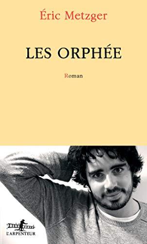Les Orphée par Éric Metzger