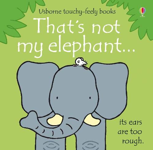 That's Not My Elephant por Fiona Watt