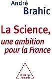 La Science: Une ambition pour la France
