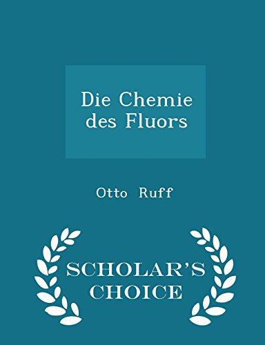die-chemie-des-fluors-scholars-choice-edition