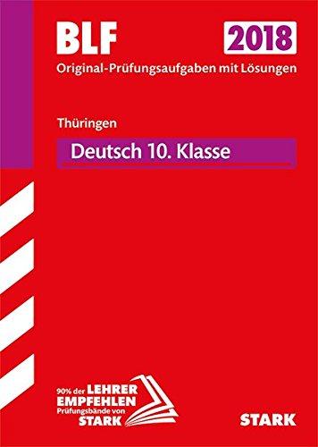 Besondere Leistungsfeststellung Thüringen Gymnasium 2018 - Deutsch 10. Klasse