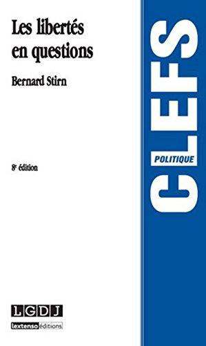 Les libertés en questions par Bernard Stirn