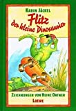 Flitz, der kleine Dinosaurier - (Ab 8 J.) - Karin Jäckel