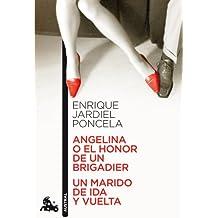 Angelina o el honor de un brigadier / Un marido de ida y vuelta (Teatro)