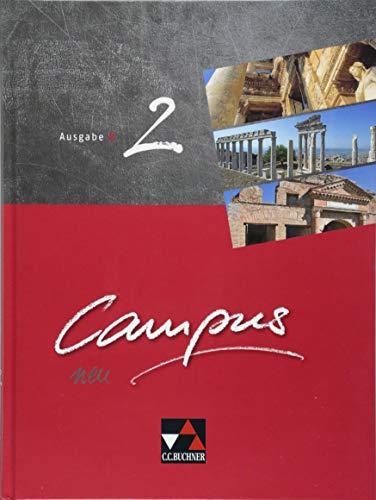 Campus B – neu / Gesamtkurs Latein: Campus B – neu / Campus B 2 - neu: Gesamtkurs Latein