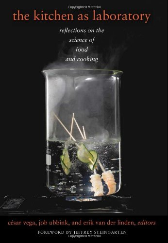 Kitchen as a Laboratory (Arts & Traditions of the Table: Perspectives on Culinary History) by Cesar Vega (2012-02-21)